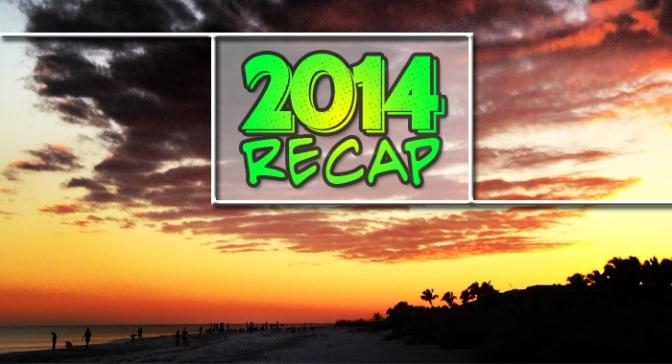 2014 – A Yearly Recap